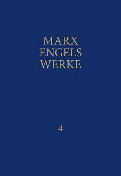 MEW / Marx-Engels-Werke Band 4
