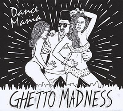 Dance Mania:Ghetto Madness