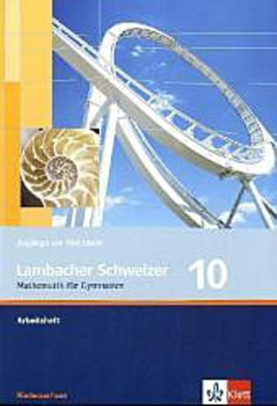 Lambacher Schweizer - Ausgabe für Niedersachsen / Arbeitsheft plus Lösungsheft 10