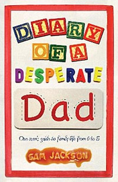 Diary of a Desperate Dad