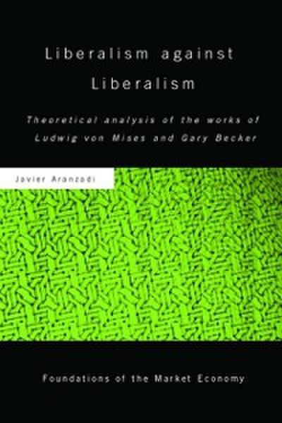 Liberalism against Liberalism