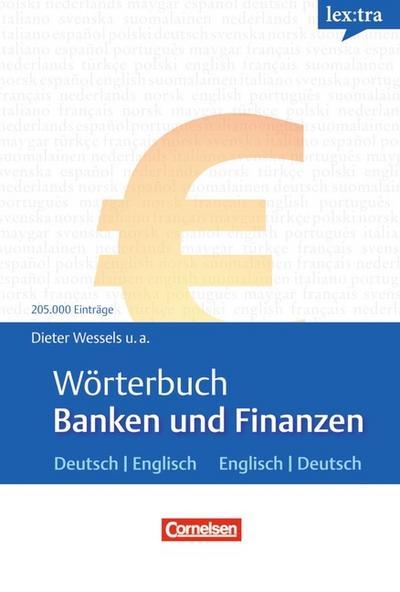 Lextra - Englisch - Fachwörterbücher: Wörterbuch Banken und Finanzen: Deutsch-Englisch/Englisch-Deutsch