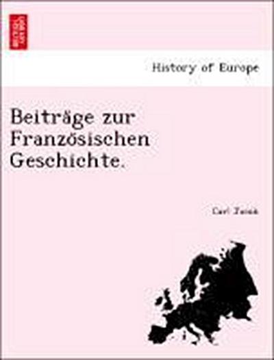 Beitra¨ge zur Franzo¨sischen Geschichte.
