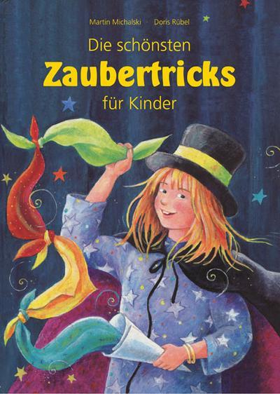 Die schönsten Zaubertricks für Kinder