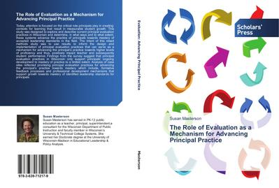 The Role of Evaluation as a Mechanism for Advancing Principal Practice