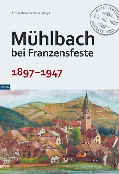 Mühlbach bei Franzensfeste