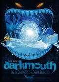 Darkmouth. Die Legenden schlagen zurück: Band 3