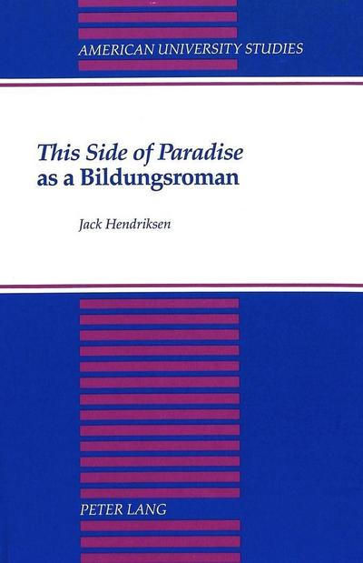 """""""This Side of Paradise"""" as a Bildungsroman"""