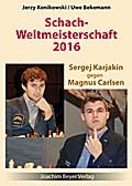 Schachweltmeisterschaft 2016 - Karjakin gegen Carlsen