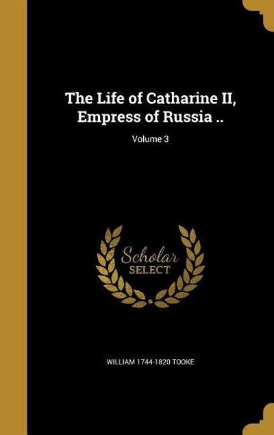 LIFE OF CATHARINE II EMPRESS O