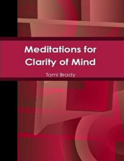 Meditations for Clarity of Mind