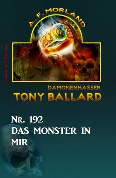 ¿Das Monster in mir Tony Ballard Nr. 192