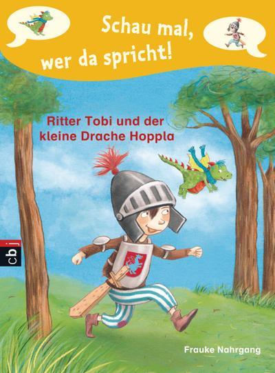 Schau mal, wer da spricht - Ritter Tobi und der kleine Drache Hoppla  -; Band 1   ; Ill. v. Korthues, Barbara; Deutsch; it fbg. Illustrationen -