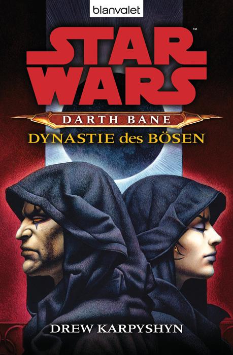 Darth Bane: Dynastie des Bösen Drew Karpyshyn 9783442375592