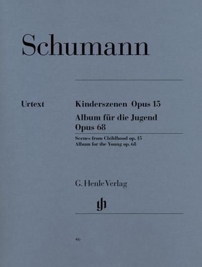 Kinderszenen Opus 15 - Album für die Jugend Opus 68