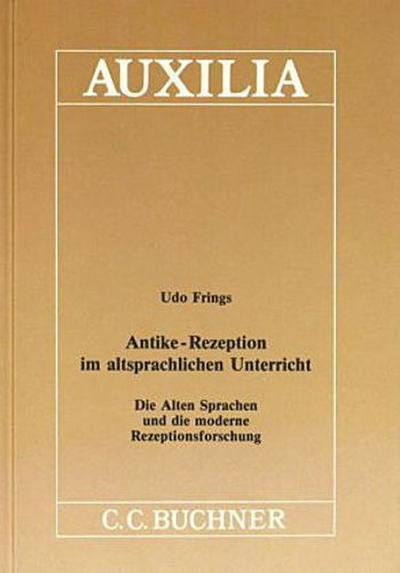Auxilia: Antike-Rezeption im altsprachlichen Unterricht: 9