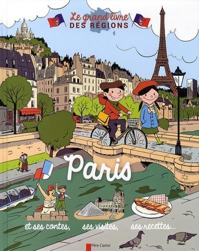 Le grand livre des régions - Paris