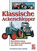 Klassische Ackerschlepper; Das Bild-Lexikon d ...