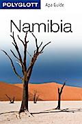 POLYGLOTT Apa Guide Namibia; POLYGLOTT Apa Gu ...