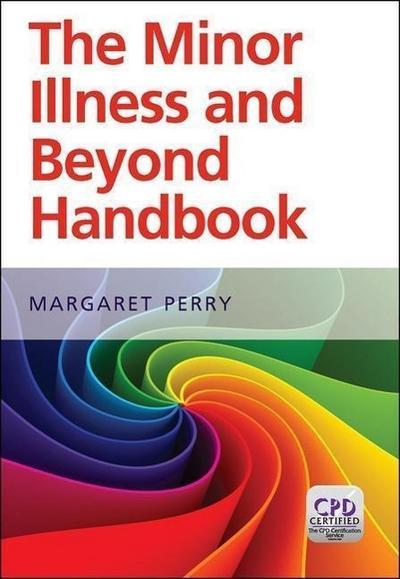 Minor Illness and Beyond