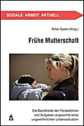 Frühe Mutterschaft: Die Bandbreite der Perspe ...