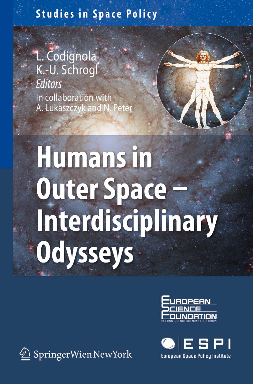 Humans in Outer Space - Interdisciplinary Odysseys (Studies in Space Policy ...