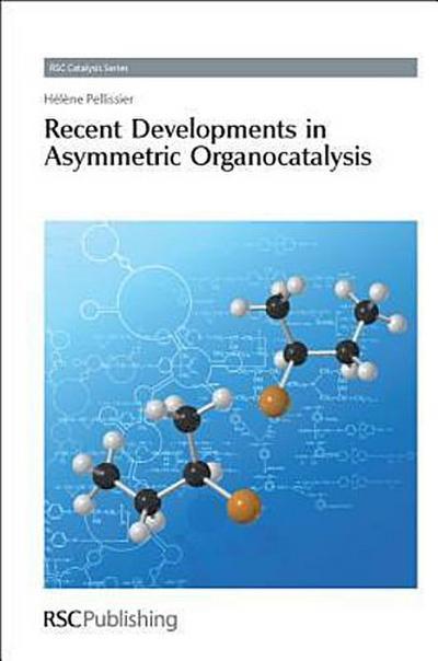 Recent Developments in Asymmetric Organocatalysis