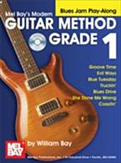 &quote;Modern Guitar Method&quote; Series Grade 1, Blues Jam Play-Along