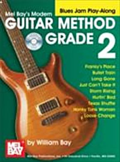 &quote;Modern Guitar Method&quote; Series Grade 2, Blues Jam Play-Along