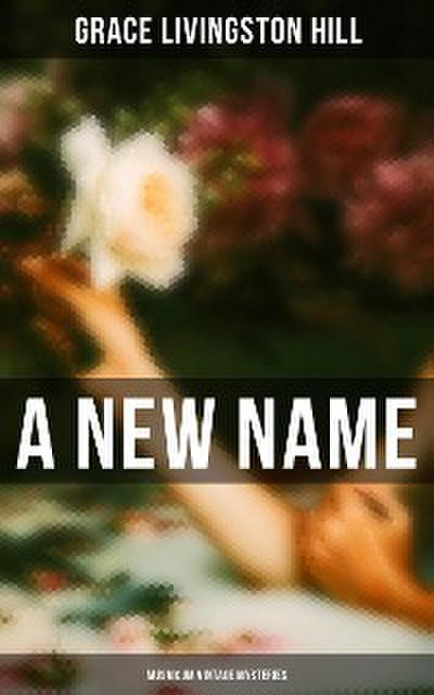 A New Name (Musaicum Vintage Mysteries)