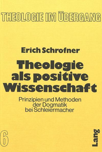 Theologie als positive Wissenschaft