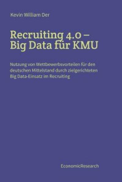 Recruiting 4.0 - Big Data für KMU