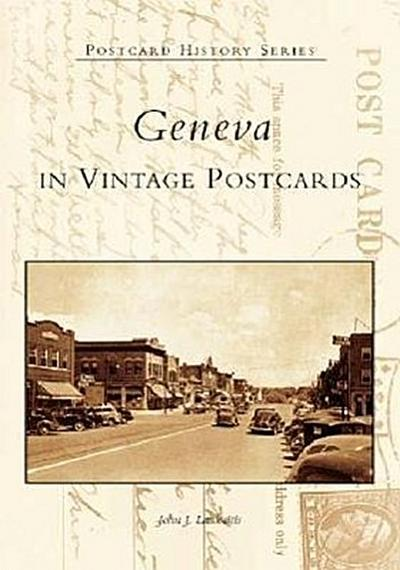 Geneva in Vintage Postcards