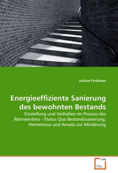 Energieeffiziente Sanierung des bewohnten Bestands