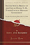Second Annual Report of the City of Dover, N. H., Under Council-Manager Government