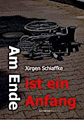 Am Ende ist ein Anfang