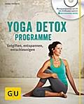 Detox mit Yoga (mit CD): Körper und Geist von Ballast befreien, ganzheitlich entgiften (GU Multimedia)