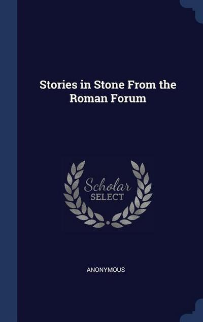 Stories in Stone from the Roman Forum