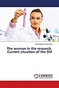The woman in the research. Current situation of the SNI