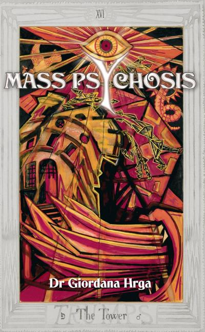 Mass Psychosis