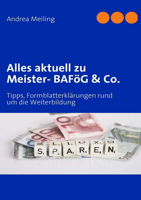 Alles aktuell zu Meister- BAFöG & Co. Andrea Meiling