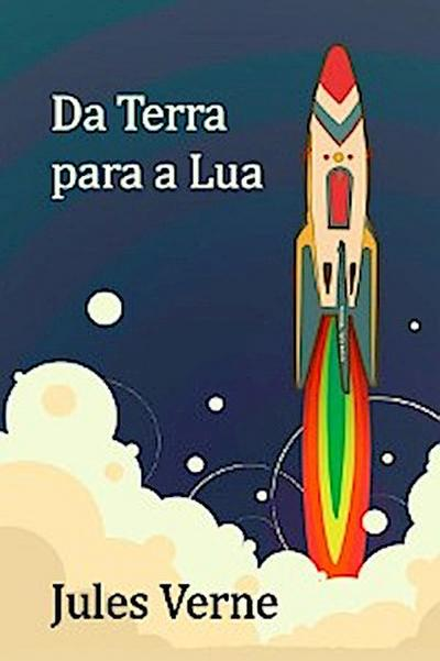 Da Terra para a Lua