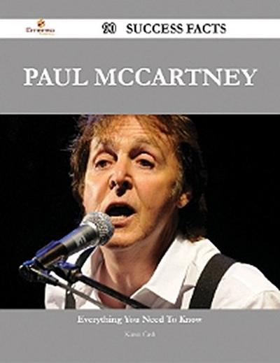 Paul McCartney 90 Success Facts - Everything you need to know about Paul McCartney