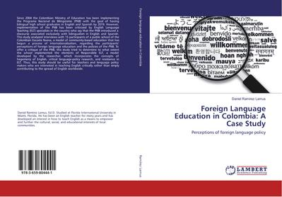 Foreign Language Education in Colombia: A Case Study