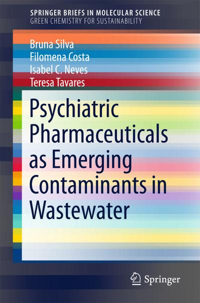 Psychiatric Pharmaceuticals as Emerging Contaminants in Wastewater
