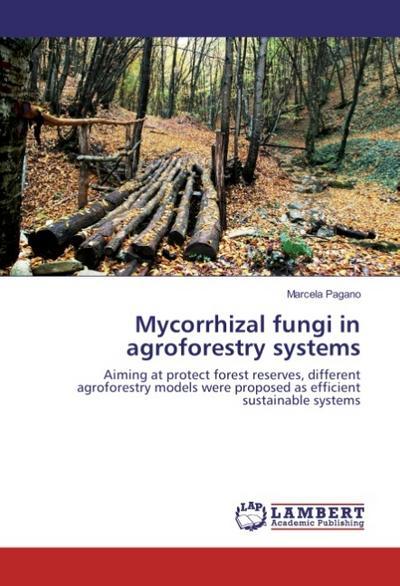 Mycorrhizal fungi in agroforestry systems