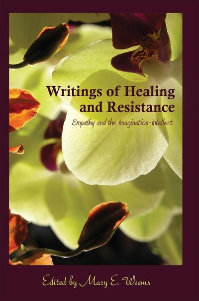 Writings of Healing and Resistance