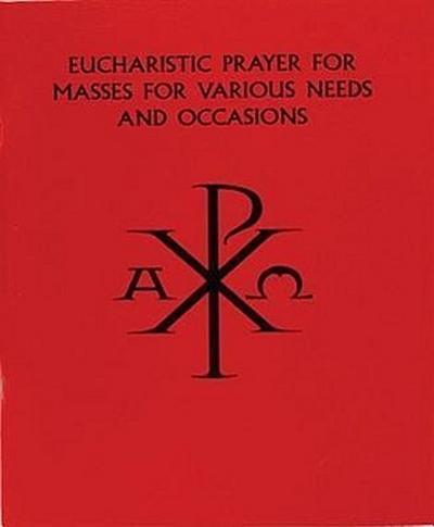 Eucharistic Prayer for Masses - Various Needs