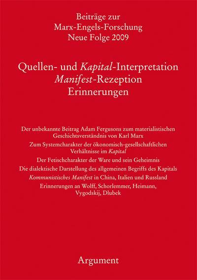 Beiträge zur Marx-Engels-Forschung Neue Folge 2009 Bd. 19: Quellen- und Kapital-Interpretation. Manifest-Rezeption. Erinnerungen