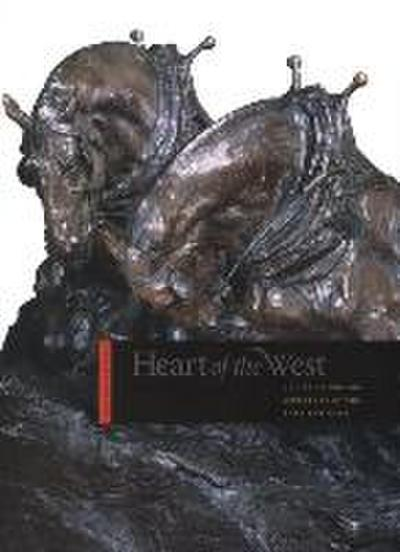 Heart of the West: New Painting and Sculpture of the American West